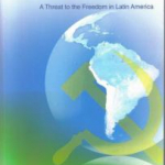 Book: The Foro de São Paulo. A Threat to Freedom in Latin America.