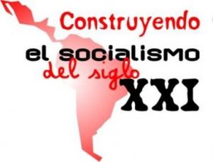Construyendo el socialismo del siglo XXI