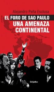El Foro de Sao Paulo - Una amenaza continental